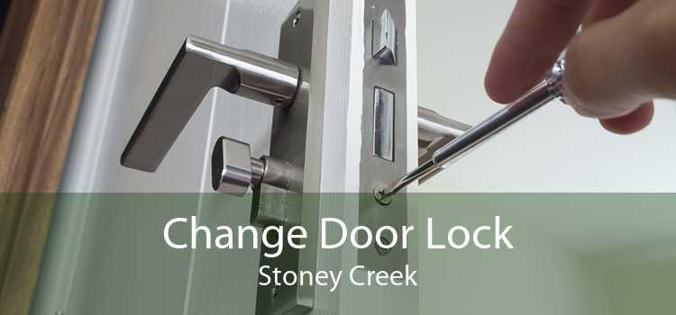 Change Door Lock Stoney Creek