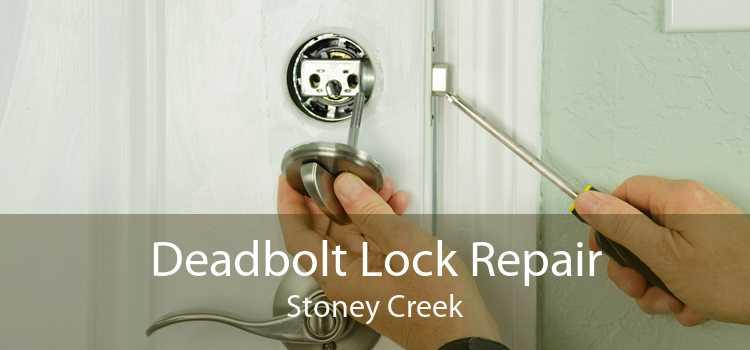 Deadbolt Lock Repair Stoney Creek