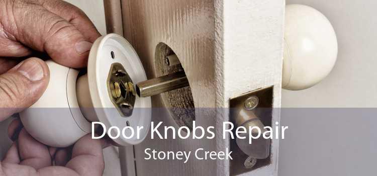 Door Knobs Repair Stoney Creek
