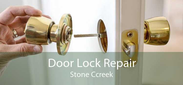 Door Lock Repair Stone Ccreek